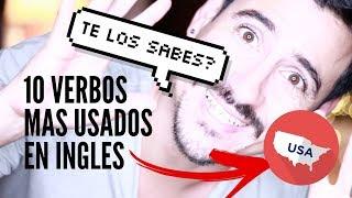 10 VERBOS MAS USADOS EN INGLES | Andres en Ingles