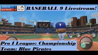 BASEBALL 9   Pro I League   Championship   Blue Pirates