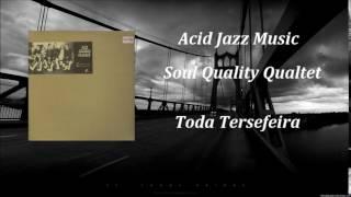 Soul Quality Quartet - Toda Tersefeira ( Remix )