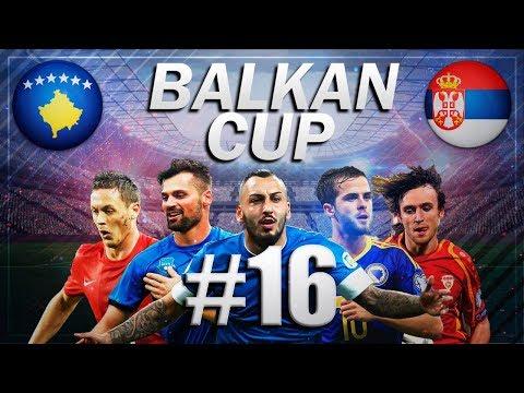 FIFA 18 - BALKAN CUP #16 - Serbia vs Kosovo - GROUP B