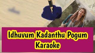 Idhuvum Kadandhu Pogum Karaoke   With Lyrics   Netrikann   Girishh   HD 1080P Thumb