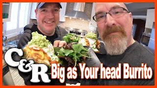 &quotBIG as YOUR HEAD BURRITO&quot + Guacamole Recipe - Cook &amp Review Ep #5