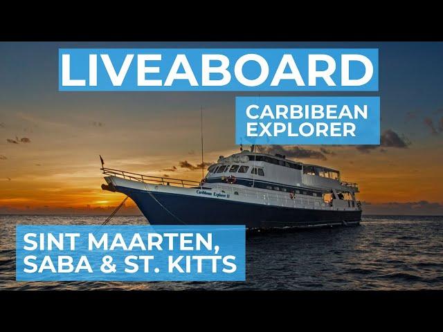 Scuba diving Liveaboard Sint Maarten, Saba and St. Kitts (Explorer Ventures)