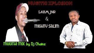 MUGITHI MIX : BEST OF (SALIM JNR & MIGHTY SALIM) ft JOSEPH KAMARU,JOHN NDICHU,FRANCIS RUGWITI etc.