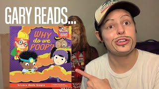 GARY READS... Why Do We Poop? | GARY & MARY