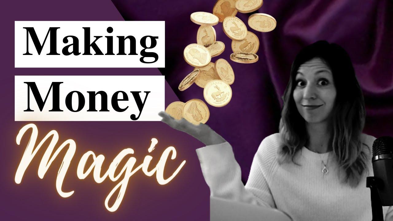 Making Money Magic