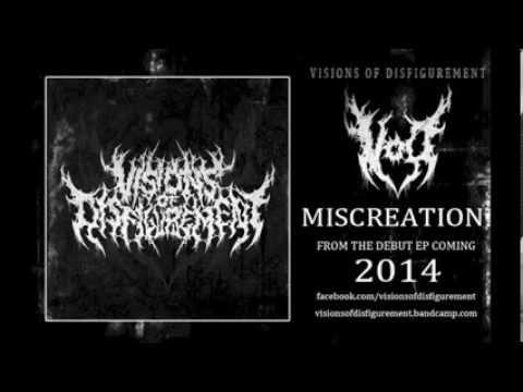Miscreation - Visions Of Disfigurement - ( Audio Video )
