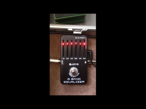 what does an EQ pedal do? (sound test of the Joyo 6 band equaliser)