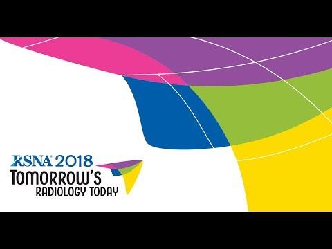 RSNA 2018: Tomorrow's Radiology Today - November 25-30, 2018