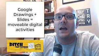 Creating moveable digital activities with Google Drawings + Slides