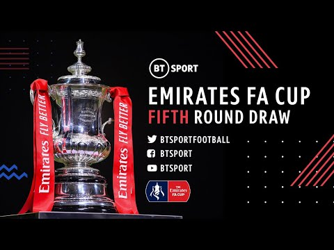 The Emirates Fa Cup Fifth Round Draw Youtube