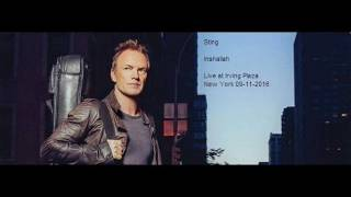 "STING - Inshallah (New York 09-11-2016 "" Irving Plaza"" USA) (AUDIO)"