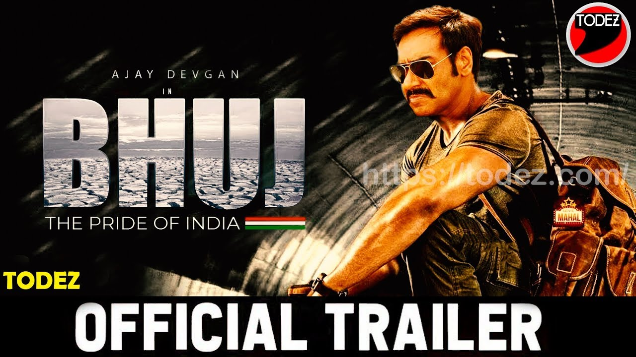 Bhuj: The Pride Of India Official Trailer | Ajay Devgan ...
