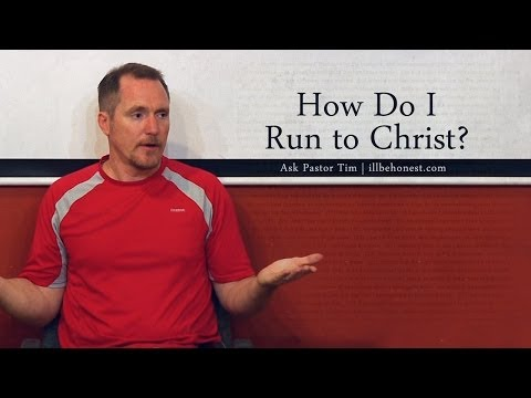How Do I Run to Christ? - Tim Conway