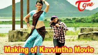 Making of Kavvintha Movie