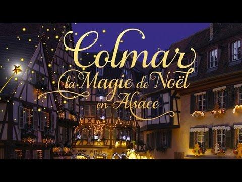Marchés de Noël à Colmar Alsace (Christmas Markets)