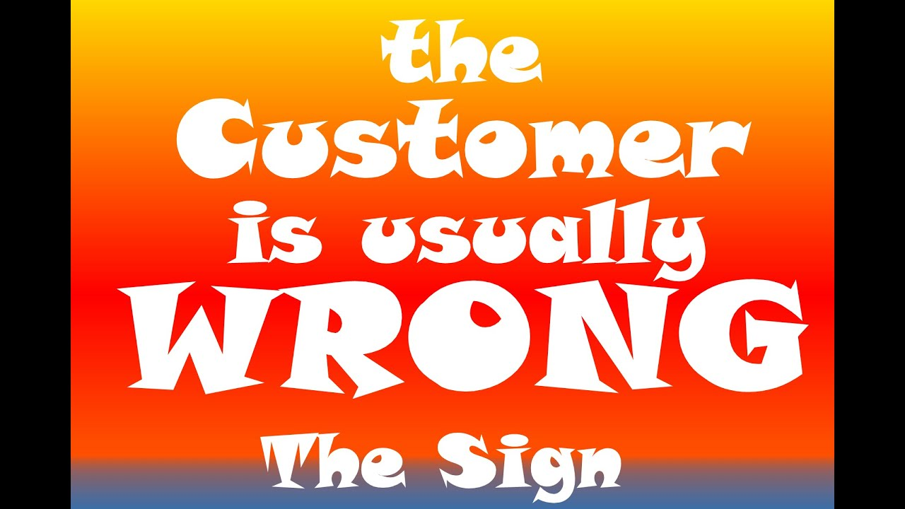 Customer Wrong: S1E4 The Sign