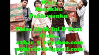 Wali - Nenekku Pahlawanku Lirik Video