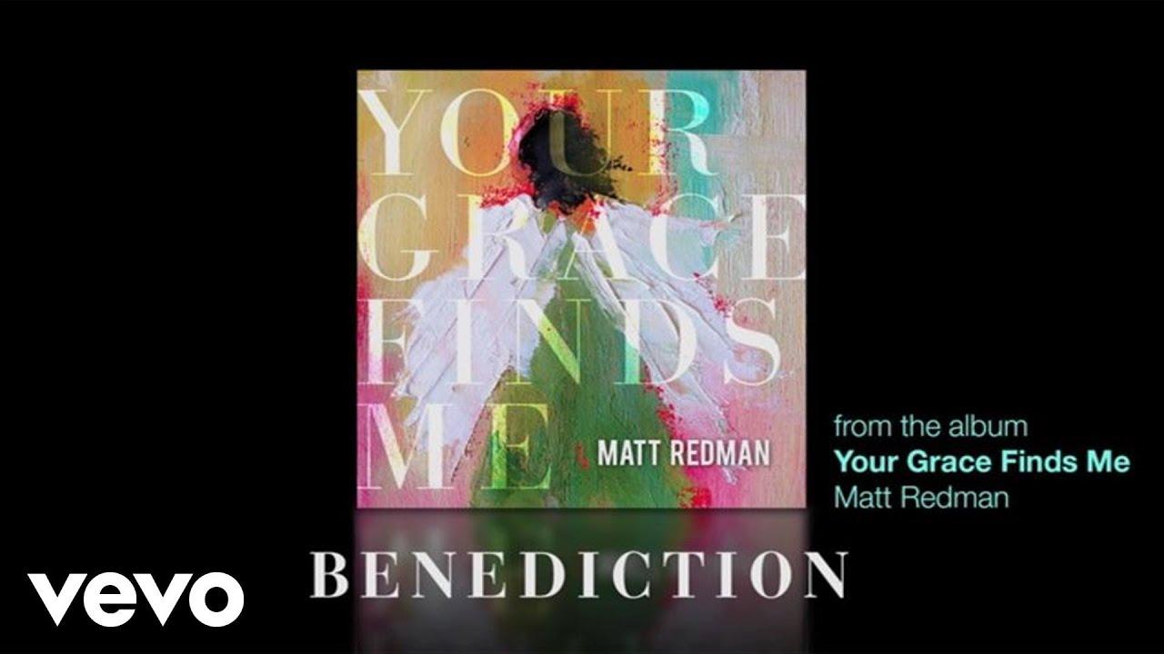 matt-redman-benediction-lyrics-and-chords-mattredmanvevo