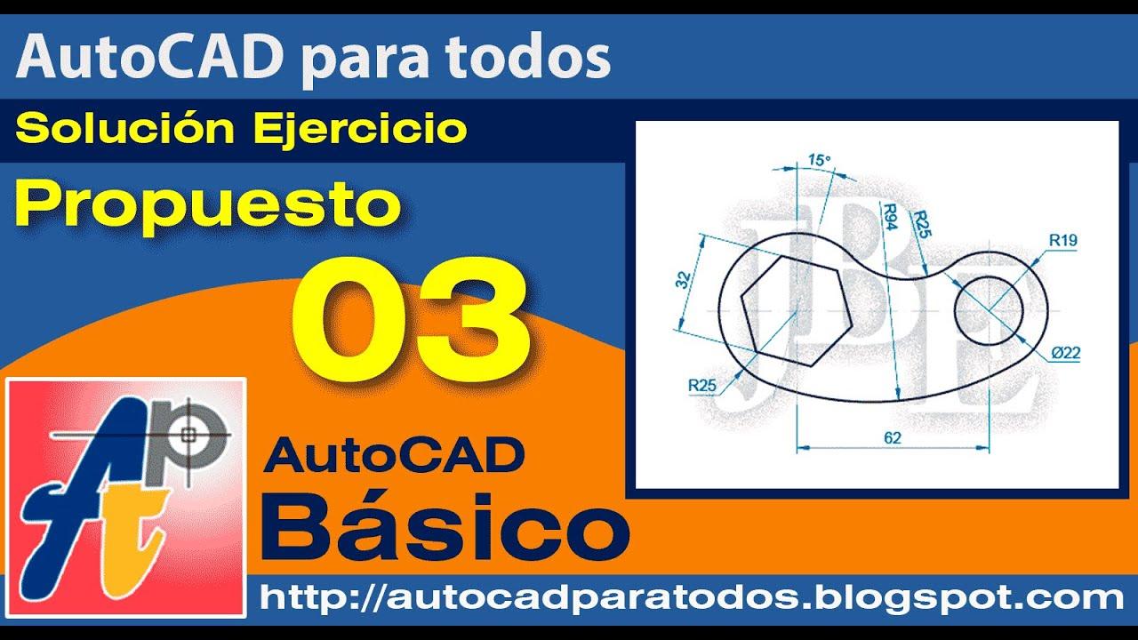 Solución Ejercicio Propuesto 03 - AutoCAD Básico
