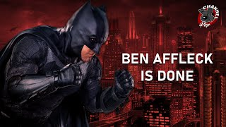 Final thoughts on Ben Affleck