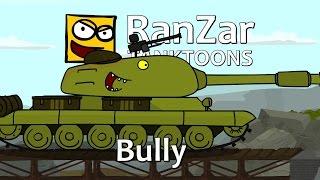 Tanktoon Bully. RanZar