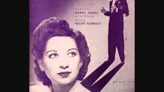 Harry James and His Orchestra with Helen Forrest - I Don