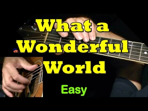 WHAT A WONDERFUL WORLD : Easy Guitar Lesson + TAB + CHORDS by GuitarNick