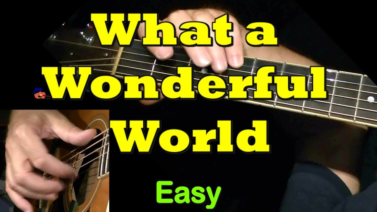What a wonderful world easy guitar lesson tab chords by what a wonderful world easy guitar lesson tab chords by guitarnick youtube hexwebz Images