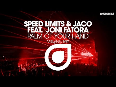 Speed Limits & Jaco feat. Joni Fatora - Palm Of Your Hand (Original Mix) [OUT NOW]