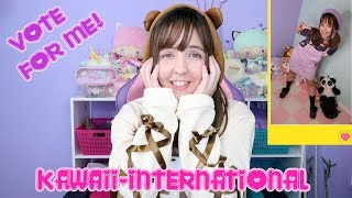 VOTE FOR ME! Kawaii International Contest