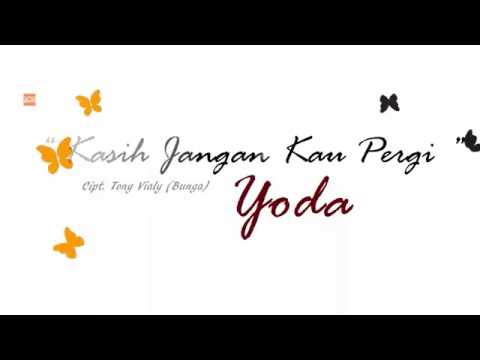 Kasih jangan kau pergi _by Yoda
