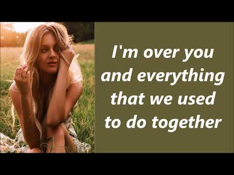 Get Over Yourself - Kelsea Ballerini