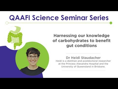 QAAFI Science Seminar: Harnessing our knowledge of carbohydrates to benefit gut conditions