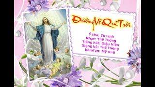 Đường Về Quê Trời -Thế Thông; Từ Linh - ca sĩ Diệu Hiền