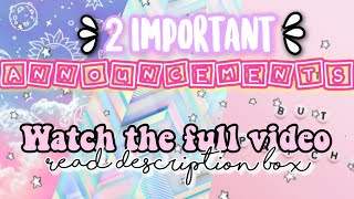 2 important announcements/Watch the full video/My channel's 2nd birthday/My Exams/Announcement video
