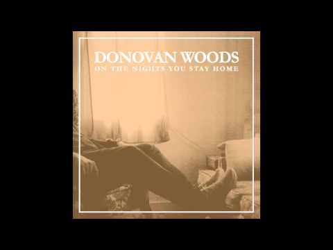 Donovan Woods  - On The Nights You Stay Home