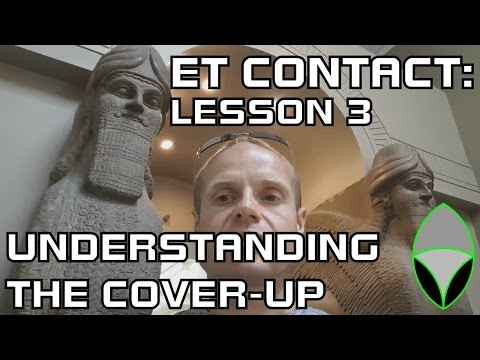 Extraterrestrial Contact Course - Lesson 3: Understanding the Cover-up