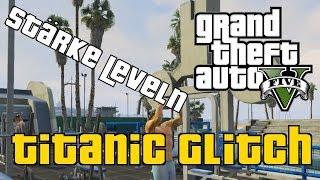 GTA 5 Online: Titanic Glitch | Fähigkeit Stärke schnell leveln | 2 in 1 Video | 1.11