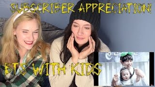 Subscriber Appreciation!: BTS with Kids (and Their Families)