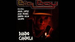 Big Boy - Dando Candela (CD Completo) [2003)