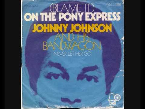 Johnny Johnson & his Bandwagon  Blame it on the pony express
