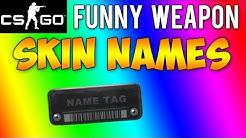 CS GO - Funny Weapon Skin Names