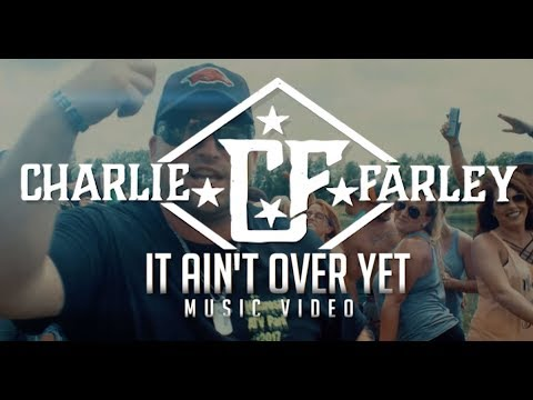 Charlie Farley - It Ain't Over Yet (Official Trailer)