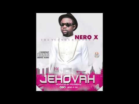 Nero X - Jehovah (Audio Slide)
