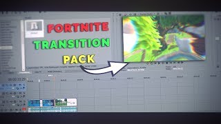 Free Fortnite Transition pack // Sony Vegas pro 13/14/15 // Transitions used by Fortnite Youtubers