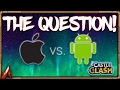 Castle Clash Android Vs. iOS! Age Old Question!