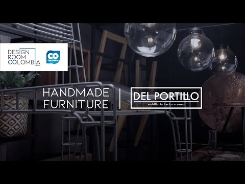 Del Portillo, Handmade Furniture | Design Room Colombia