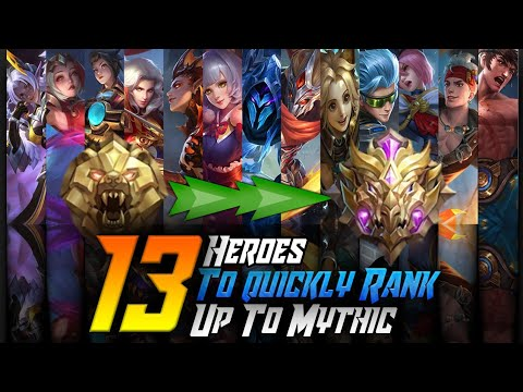 13 Heroes To Quickly Rank Up To Mythic In Season 12 Solo | Mobile Legends