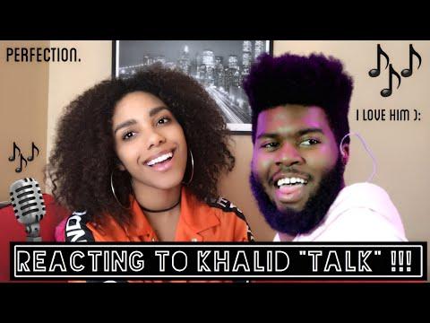 TALK // KHALID (REACTION VIDEO!!)